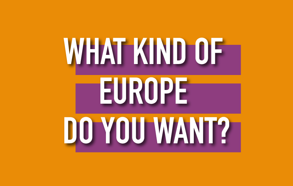 The future of Europe – will you vote for it?