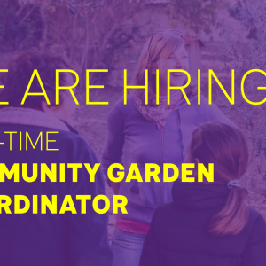 Community Garden Coordinator (Part-time) Ref:1901