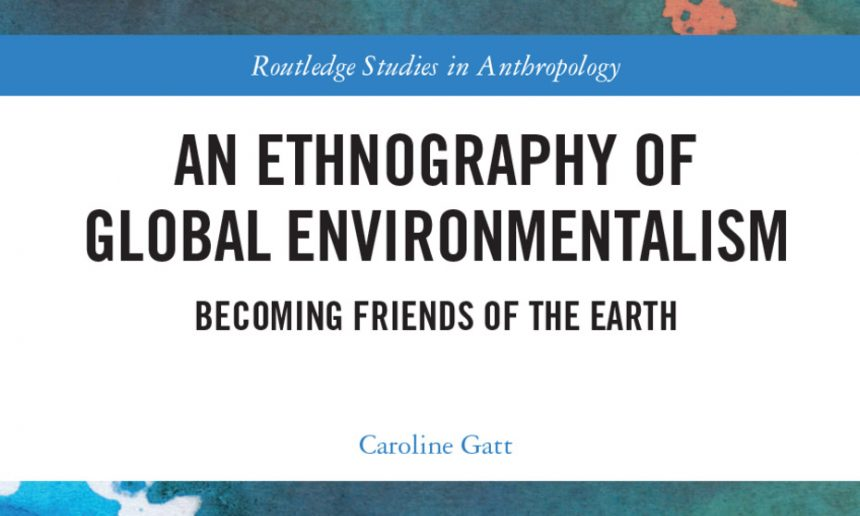 Academic Activism: Writing a book about Friends of the Earth